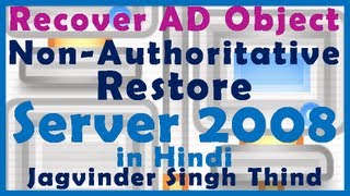 NonAuthoritative Active Directory Restore - Disaster Recovery Server 2008 - Part 11