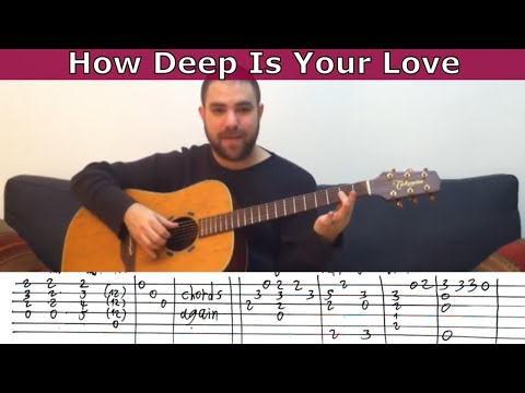 Fingerstyle Tutorial: How Deep is Your Love - Guitar Lesson w/ TAB