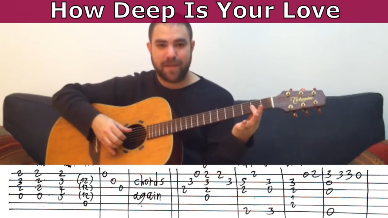 Fingerstyle Tutorial How Deep Is Your Love Guitar Lesson W Tab