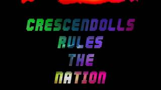 Crescendolls Rules The Nation - Daft Punk remix by MIANGELVE