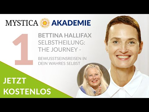BRANDON BAYS & BETTINA HALLIFAX kostenlos: SELBSTHEILUNG - THE JOURNEY (Online Kurs) #MYSTICA