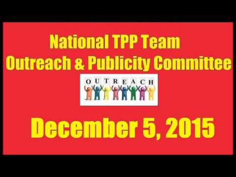National TPP Team Outreach and Publicity call Dec 5 2015