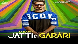 Jatti Di Garari | ( Full HD) | Harp | New Punjabi Songs 2019 | Latest Punjabi Songs 2019.mp3