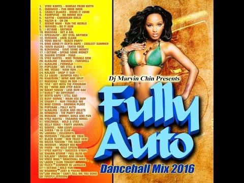 """Fully Auto"" New Dancehall Mix Sept 2016 - Popcaan, Alkaline, Vybz Kartel, Mavado, Demarco"