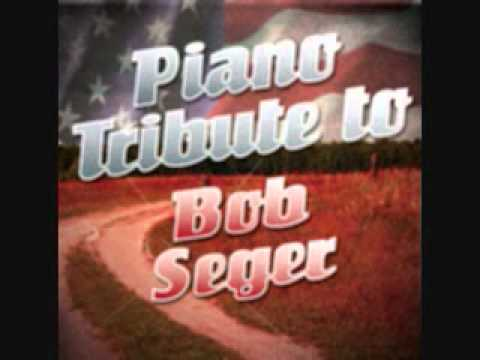 Against the Wind - Bob Seger Piano Tribute