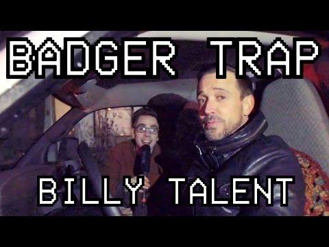 Badger Trap | Episode 7.1 - Badger does Billy Talent