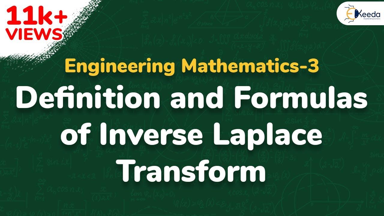 Exceptional Inverse Laplace Transform   Definition U0026 Formula   Inverse Laplace  Transform   Engineering Maths 3