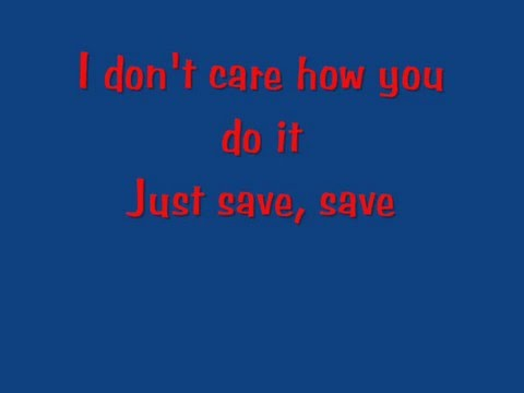 Save Me Lyrics Video