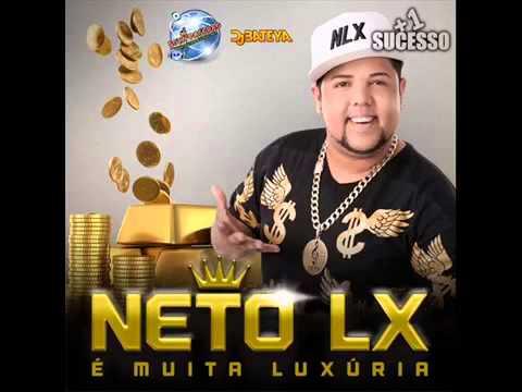 NETO LX   CD É MUITA LUXÚRIA 2014  COMPLETO