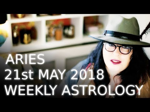 Aries weekly astrology 21st May 2018