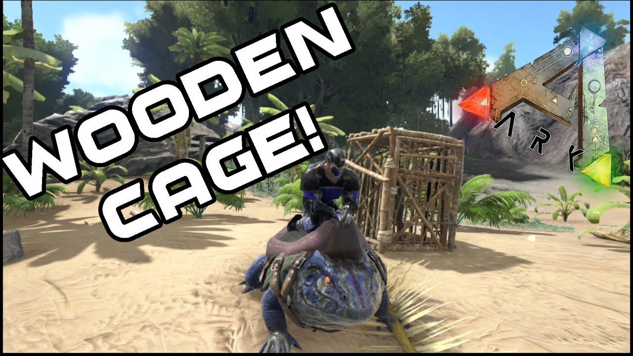 Wooden Cage Ark Survival Evolved