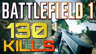 Battlefield 1: Messy 130 Game with the NEW M1919 SMG (PS4 Pro Multiplayer Gameplay)