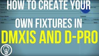 Wie Sie Ihre Eigenen Geräte in DMXIS und D-Pro