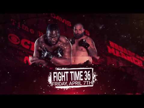 Fight Time 36 - Fri. April 7th, 2017