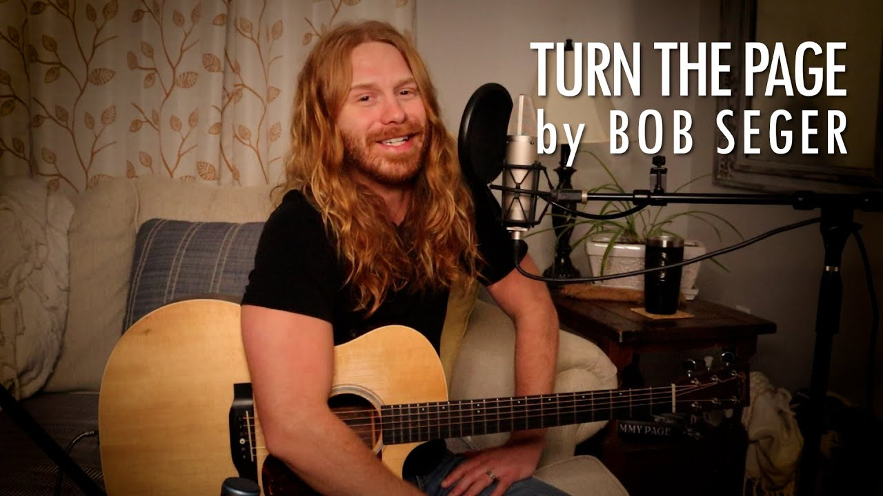 """""""Turn the Page"""" by Bob Seger - Adam Pearce (Acoustic Cover)"""