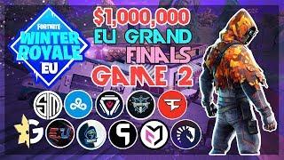 $1,000,000 🥊EU Winter Royale Grand Finals🥊 Game 2 (Fortnite)
