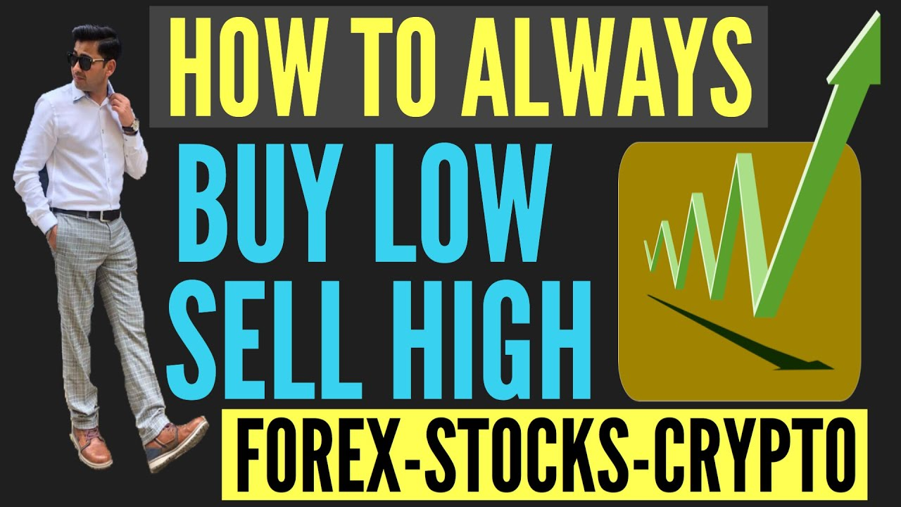 Buy Low And Sell High Strategy Forex Stocks And Crypto Hindi Youtube