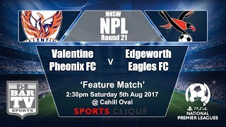 Valentine Phoenix vs Edgeworth Eagles full match