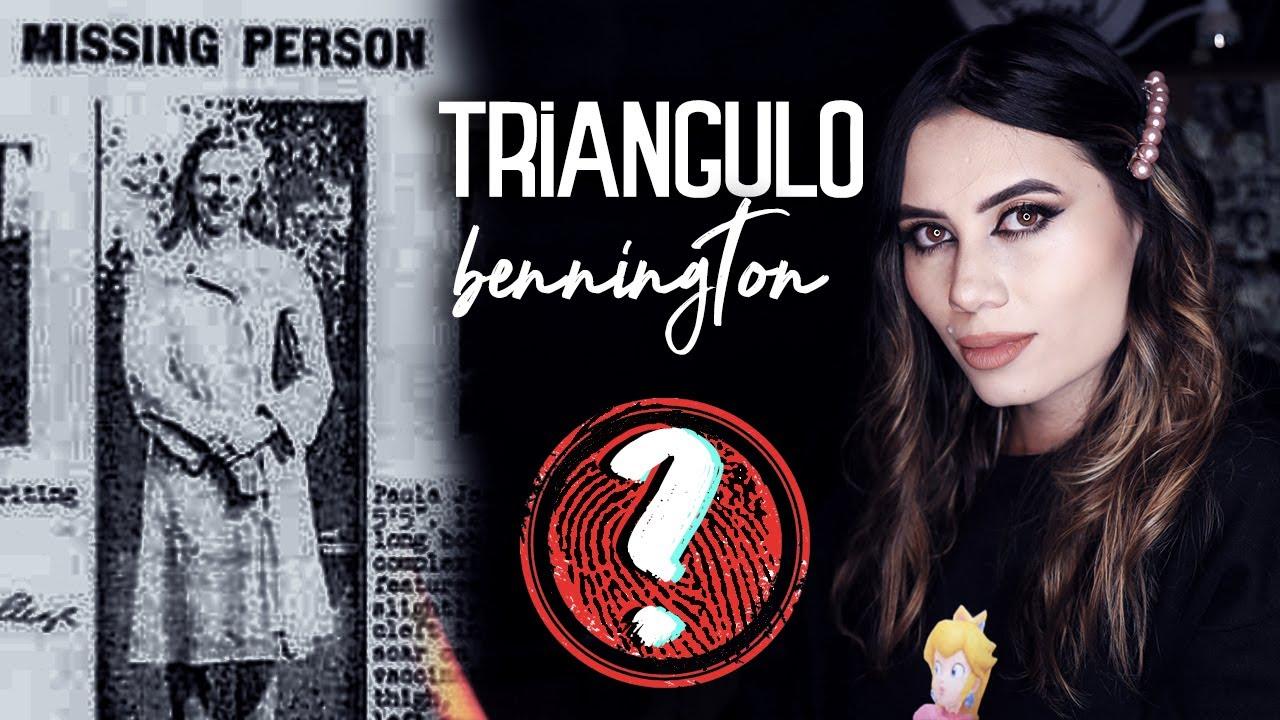 ¿DÓNDE ESTÁN? EL TRIANGULO DE BENNINGTON - Paulettee