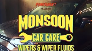 Pit Stop : Monsoon Car Care :  Wipers & Wiper Fluids
