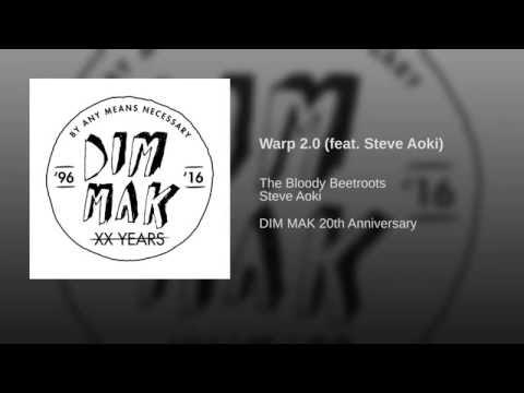 Warp 2.0 (feat. Steve Aoki)