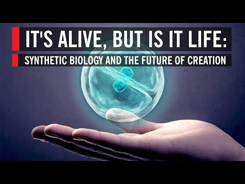It's Alive, But Is It Life: Synthetic Biology and the Future
