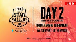 [EN] PMSC Online Ranking Tournament Day 2   PUBG MOBILE STAR CHALLENGE 2019
