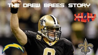 The Drew Brees Story