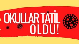 #YKS Okullar Tatil Edildi |Coronavirus Tedbiri|