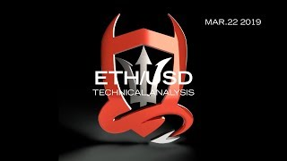 Ethereum Technical Analysis (ETH/USDT) : If Only You Knew...  [03.22.2019]