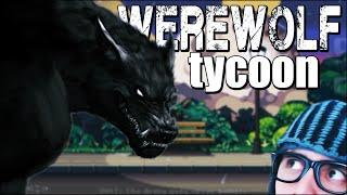 Comer a galera - Werewolf Tycoon