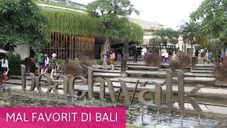 Mal Paling Favorit di Bali - Beachwalk Mall