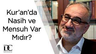 Kur'an'da nasih ve mensuh var mı? | Mustafa İslamoğlu