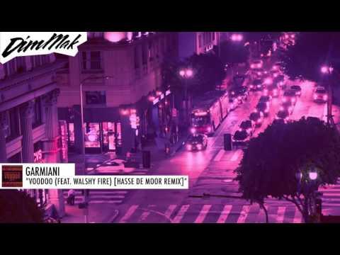 Garmiani - Voodoo (feat. Walshy Fire) [Hasse de Moor Remix] | Dim Mak Records