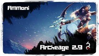 Archeage 2.9 Сказитель тоже может удивлять [Ammoni]