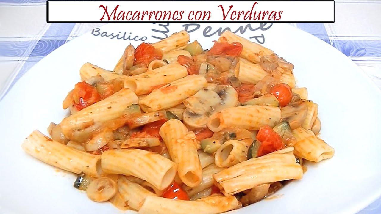 Macarrones Con Verduras Receta De Cocina En Familia Youtube