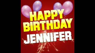 Happy birthday  Jennifer