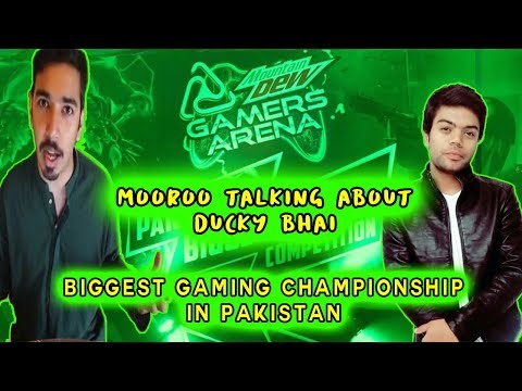 Mooroo Talking About Ducky Bhai   Mountain Dew launches biggest gaming championship in Pakistan