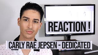 Carly Rae Jepsen - Dedicated REACTION FIRST LISTEN EMOTIONAL