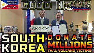 GOOD NEWS SOUTH KOREA MAG DONATE NG MILYONG TULONG SA MGA BIKTIMA NG TAAL | SOKOR THE BEST SALAMAT