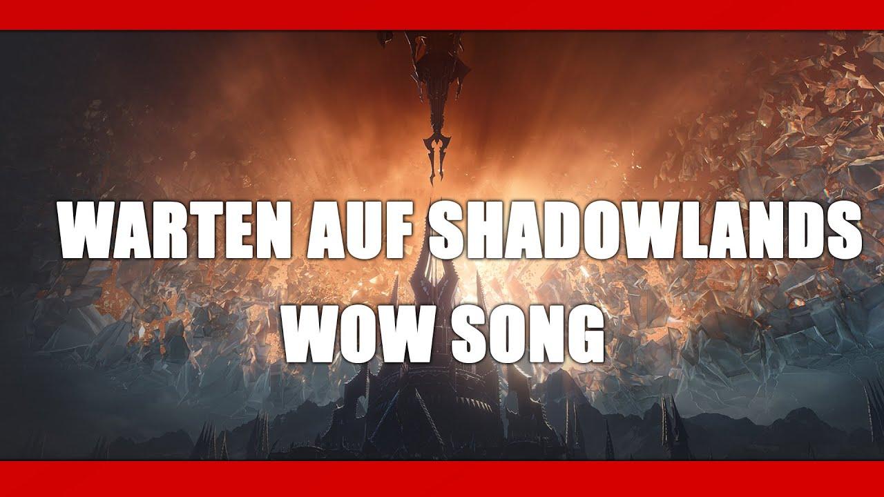 Gamer Musik - WoW Warten auf Shadowlands Song by Execute