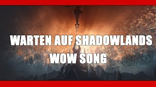 Gamer Musik - WoW Warten auf Shadowlands Song by Execute