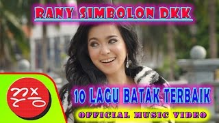 """10 Lagu Batak Terbaik Rani Simbolon """"MAUMERE GEMU FA MI RE"""" SERONG KIRI SERONG KANAN#music"""