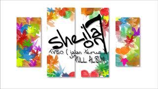 SHEILA ON 7 - Album TVBO ( Jalan Terus ) FULL ALBUM