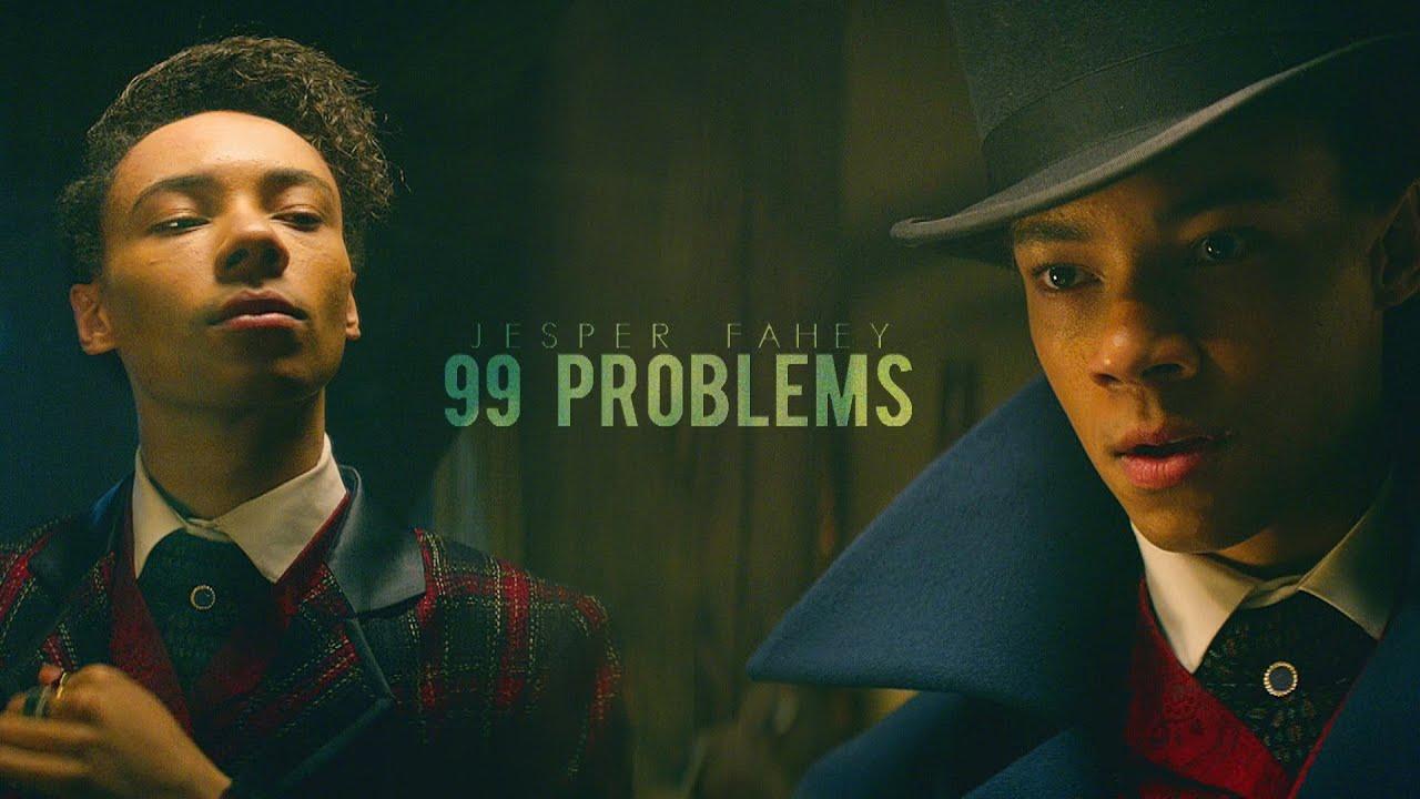 Jesper Fahey || 99 Problems
