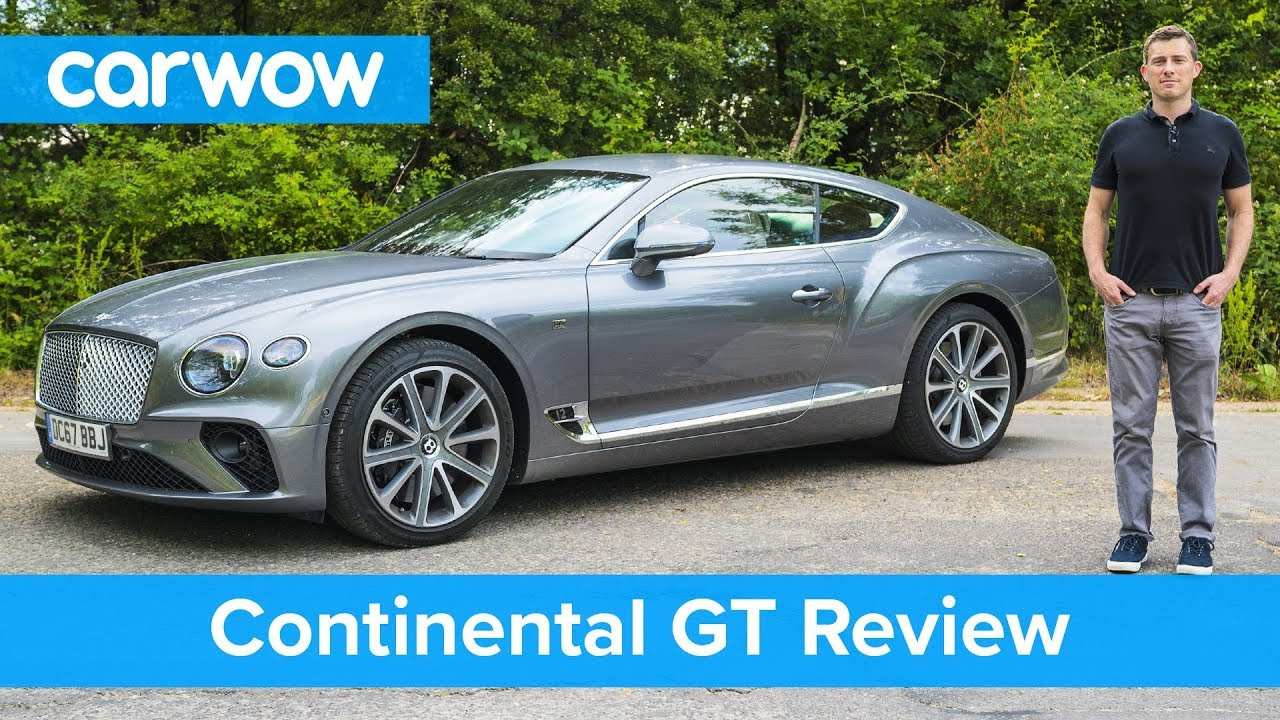 Bentley Continental Gt 2019 In Depth Review Carwow Reviews Youtube
