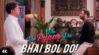 De De Pyaar De : Dialogue Promo - Bhai Bol Do! | Ajay Devgn | Tabu | Rakul | Releasing May 17th