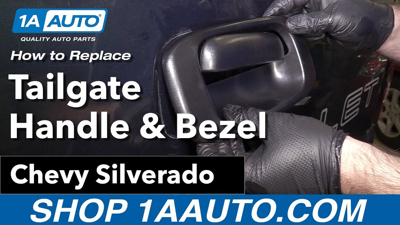 How To Replace Tailgate Handle And Bezel 00 06 Chevy Silverado Youtube