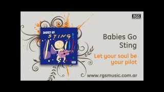 Babies go Sting - Let your soul be your pilot