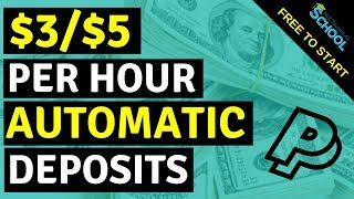 Earn $3 - $5 Per Hour - Automatic PayPal Payments!